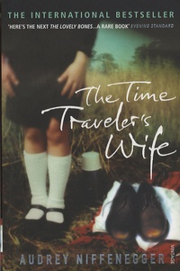 Audrey Niffenegger - The Time Traveler's Wife.
