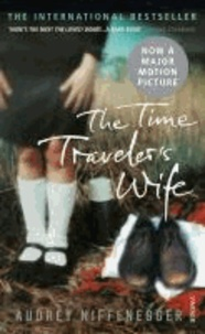 Audrey Niffenegger - The Time Traveler's Wife. Film Tie-In.