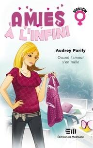 Audrey Parily - Amies à l'infini 01.
