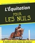 Audrey Pavia et Marie Martin - L'Equitation pour les Nuls.