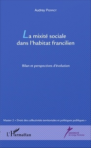 Ucareoutplacement.be La mixité sociale dans l'habitat francilien - Bilan et perspectives d'évolution Image