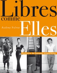 Libre comme Elles - Portraits de femmes singulières.pdf
