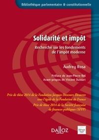 Audrey Rosa - Solidarité et impôt - Recherche sur les fondements de l'impôt moderne.