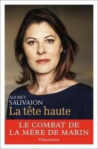 Téléchargement de livres audio sur ipod shuffle La tête haute par Audrey Sauvajon (French Edition)