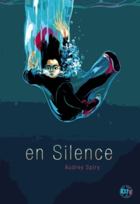 Audrey Spiry - En silence.
