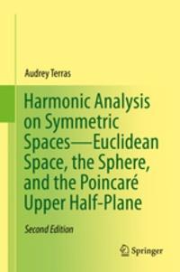 Deedr.fr Harmonic Analysis on Symmetric Spaces-Euclidean Space, the Sphere, and the Poincaré Upper Half-Plane Image