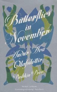 Audur Ava Olafsdottir - Butterflies in November.