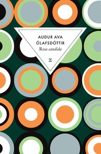Rosa Candida - Audur Ava Olafsdottir |