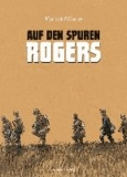 Auf den Spuren Rogers.