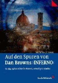 """Auf den Spuren von Dan Browns """"Inferno"""" - Thriller-Schauplätze in Florenz, Venedig und Istanbul."""
