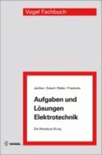 Aufgaben und Lösungen Elektrotechnik.