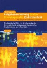Aufgabensammlung zu den Grundlagen der Elektrotechnik - Mit Lösungen und ausführlichen Lösungswegen.