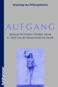 Aufgang 06. Jahrbuch für Denken, Dichten, Musik.
