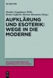 Aufklärung und Esoterik: Wege in die Moderne.