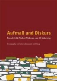 Aufmaß und Diskurs - Festschrift für Norbert Nußbaum zum 60. Geburtstag.
