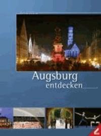 Augsburg entdecken.