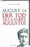 August 14 - Der Tod des Kaisers Augustus.