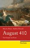 August 410 - Ein Kampf um Rom.