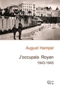 August Hampel - J'occupais Royan.