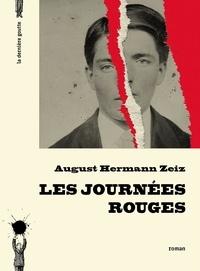 August Hermann Zeiz - Les journées rouges.