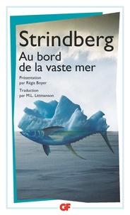 August Strindberg - Au bord de la vaste mer.