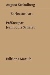 August Strindberg - Ecrits sur l'art.
