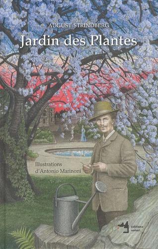 August Strindberg - Jardin des Plantes.