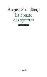 August Strindberg - La Sonate des spectres.
