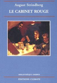 August Strindberg - Le Cabinet rouge.