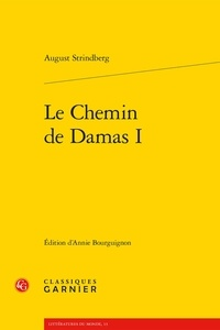 August Strindberg - Le chemin de Damas I.