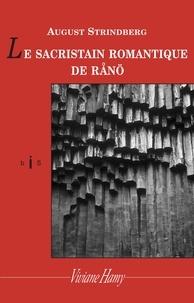 August Strindberg - Le sacristain romantique de RÊanö.