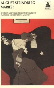 August Strindberg - Mariés !.