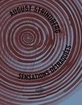 August Strindberg - Sensations détraquées.