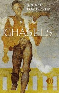 August von Platen - Ghasels.