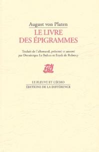 August von Platen - Le livre des épigrammes.
