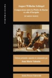 August Wilhelm Schlegel - Comparaison de la Phèdre de Racine et celle d'Euripide (et autres textes).