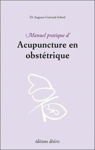 Augusta Guiraud-Sobral - Manuel pratique d'acupuncture en obstétrique.