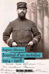 Auguste Allemane - Journal d'un mobilisé (1914-1918) - Notes et extraits de correspondance.