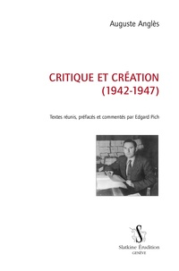 Auguste Anglès - Critique et création (1942-1947).