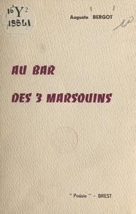 Auguste Bergot - Au bar des 3 marsouins.
