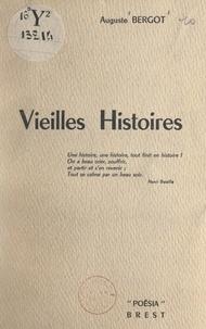 Auguste Bergot - Vieilles histoires.