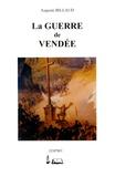 Auguste Billaud - La guerre de Vendée.