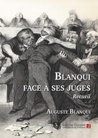 Auguste Blanqui - Auguste Blanqui face à ses juges.