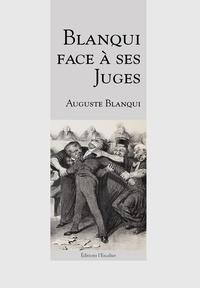 Auguste Blanqui - Blanqui face à ses juges - Blanqui face à ses juges.