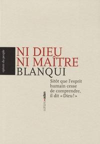 Auguste Blanqui - Ni dieu ni maître.