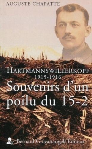 Auguste Chapatte - Souvenirs d'un poilu du 15-2 - Hartmannswillerkopf 1915-1916.