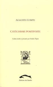 Auguste Comte - Catéchisme positiviste (1852).