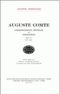 Auguste Comte - Correspondance générale et confessions - Tome 4, 1851-1852.