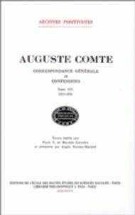 Auguste Comte - Correspondance générale et confessions - Tome 7, 1853-1854.