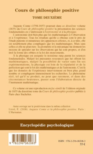 Cours de philosophie positive. Tome 2, La philosophie astronomique et la philosophie de la physique (1835)